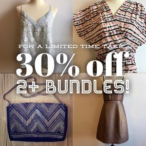 For a limited time take 30% off 2+ bundles!!!